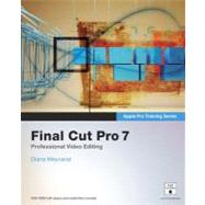 Apple Pro Training Series Final Cut Pro 7 by Weynand, Diana, 9780321635273