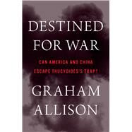 Destined for War by Allison, Graham, 9780544935273