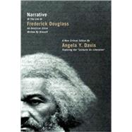Narrative of the Life of Frederick Douglass, an American Slave, Written by Himself : A New Critical Edition by Angela Y. Davis at Biggerbooks.com