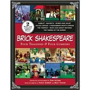 Brick Shakespeare: Four Tragedies & Four Comedies by McCann, John; Sweeney, Monica; Thomas, Becky, 9781629145273