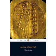 The Alexiad by Komnene, Anna (Author); Sewter, E. R. A. (Translator); Frankopan, Peter (Editor), 9780140455274