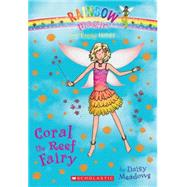 The Earth Fairies #4: Coral the Reef Fairy by Meadows, Daisy, 9780545605274