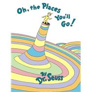 Oh, the Places You'll Go! by DR SEUSS, 9780679805274