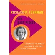 Six Easy Pieces by Feynman, Richard Phillips; Leighton, Robert B.; Sands, Matthew; Davies, Paul, 9780465025275