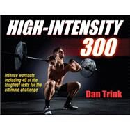 High-intensity 300 by Trink, Dan, 9781450455275