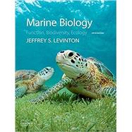 Marine Biology Function, Biodiversity, Ecology by Levinton, Jeffrey, 9780190625276