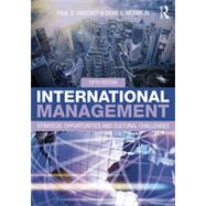 International Management: Strategic Opportunities and Cultural Challenges by Sweeney; Paul, 9780415825276