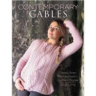 Contemporary Cables Classic Aran Reimagined in Current Styles by Long, Jody, 9780486805276
