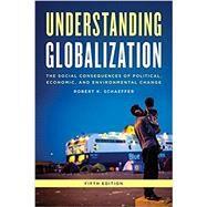 Understanding Globalization by Schaeffer, Robert K., 9781442215276