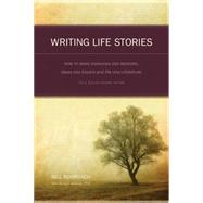 Writing Life Stories by Roorbach, Bill, 9781582975276