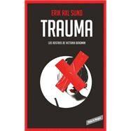 Trauma by Sund, Erik Axl; Riambau, Joan, 9786073135276