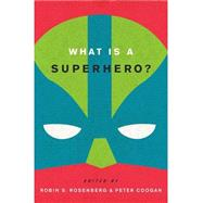 What Is a Superhero? 9780199795277N