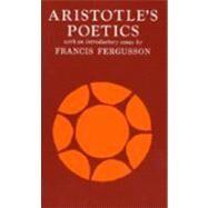 Aristotle's Poetics by Aristotle; Butcher, S. H.; Fergusson, Francis, 9780809005277