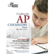 Cracking the AP Chemistry Exam, 2006-2007 Edition by PRINCETON REVIEW, 9780375765278