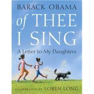 Of Thee I Sing: A Letter to My Daughters by Barack Obama, 9780375835278