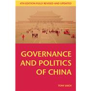 Governance and Politics of China by Saich, Tony, 9781137445278