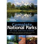 National Geographic Complete National Parks of the United States by White, Mel, 9781426205279