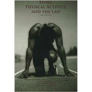 Sport, Physical Activity,  and the Law by Neil Dougherty; Goldberger; Linda Jean Carpenter, 9781571675279