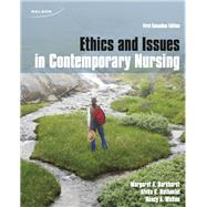 Ethics and Issues in Contemporary Nursing by Margaret A. Burkhardt, Alvita Nathaniel, Nancy Walton, 9780176105280