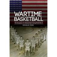 Wartime Basketball by Stark, Douglas, 9780803245280