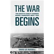The War Begins by Russell, David Lee, 9781612515281