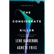 The Considerate Killer by KAABERBOL, LENEFRIIS, AGNETE, 9781616955281