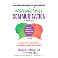 Nonviolent Communication by Rosenberg, Marshall B., Ph.D.; Chopra, Deepak, 9781892005281