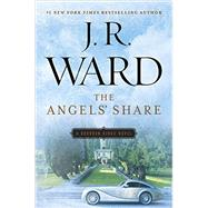 The Angels' Share by Ward, J. R., 9780451475282