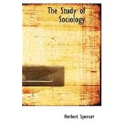 The Study of Sociology by Spencer, Herbert, 9780554505282