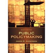 Public Policymaking by Anderson, James E., 9781285735283