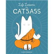 Life Lessons from Catsass by Combacau, Claude, 9781449485283