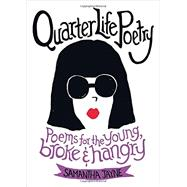 Quarter Life Poetry by Jayne, Samantha, 9781455565283