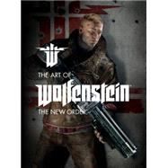 The Art of Wolfenstein: The New Order by MACHINE GAMESMARSHALL, DAVE, 9781616555283