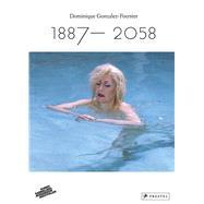 Dominique Gonzalez-foerster 1887-2058 by Lavigne, Emma, 9783791355283