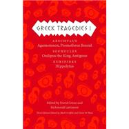 Greek Tragedies: Agamemnon, Prometheus Bound / Oedipus the King, Antigone / Hippolytus by Griffith, Mark; Most, Glenn W., 9780226035284
