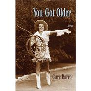 You Got Older by Barron, Clare, 9780810135284