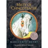 Misty of Chincoteague by Henry, Marguerite; Dennis, Wesley, 9781481435284