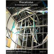 Precalculus: An Investigation of Functions, by Lippman & Rasmussen, 9781481975285
