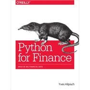 Python for Finance: Analyze Big Financial Data by Hilpisch, Yves, 9781491945285