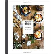 Twenty Dinners by Schori, Ithai; Taylor, Chris; Holtzman, Rachel (CON); Franzen, Nicole, 9780385345286
