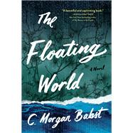 The Floating World by Babst, C. Morgan, 9781616205287