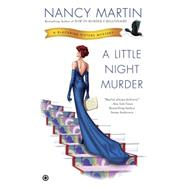 A Little Night Murder by Martin, Nancy, 9780451415288