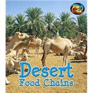 Desert Food Chains by Royston, Angela, 9781484605288