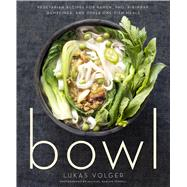Bowl by Volger, Lukas; Turkell, Michael Harlan, 9780544325289