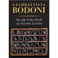 Giambattista Bodoni by Lester, Valerie, 9781567925289