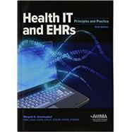 Health IT and EHRs: Principles and Practice (#AB102615) by Amatayakul, Margret, 9781584265290