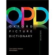 Oxford Picture Dictionary Third Edition: Monolingual Dictionary by Adelson-Goldstein, Jayme; Shapiro, Norma, 9780194505291