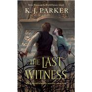 The Last Witness by Parker, K. J., 9780765385291