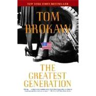 The Greatest Generation by BROKAW, TOM, 9780812975291