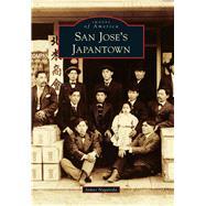 San Jose's Japantown by Nagareda, James, 9781467125291